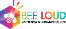 BEE LOUD